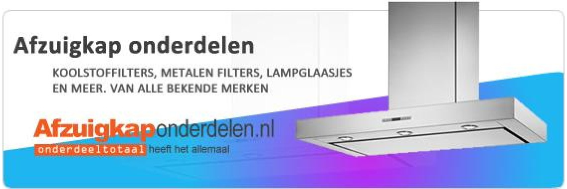Afzuigkaponderdelenshop.nl | Onderdelen voor uw afzuigkap